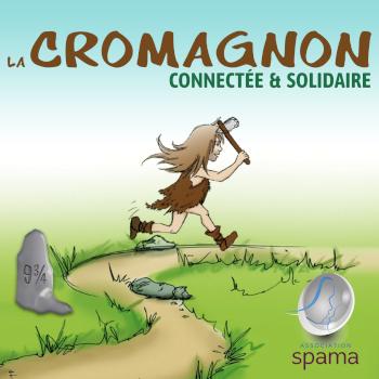 LA CROMAGNON CONNECTEE ET SOLIDAIRE